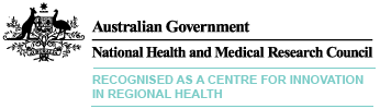 Recognised as an NHMRC Centre for Innovation in Regional Health